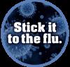 Photo: Stick it to the flu