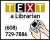 Photo: Text a Librarian
